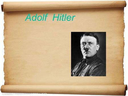 Adolf Hitler Adolf Hitler. English Name : Adolf Hitler Sex : Male Date of Birth : 20th April,1889 Place of Birth : a small town of Braunau, Austria (