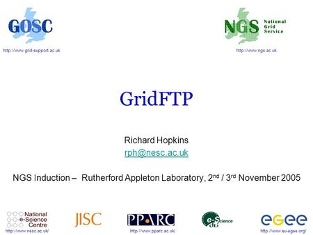 GridFTP Richard Hopkins