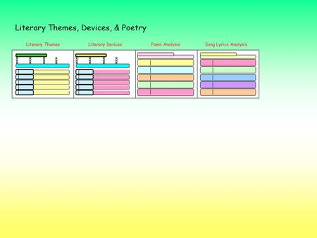 Literary Themes, Devices, & Poetry Literary ThemesLiterary DevicesPoem AnalysisSong Lyrics Analysis.