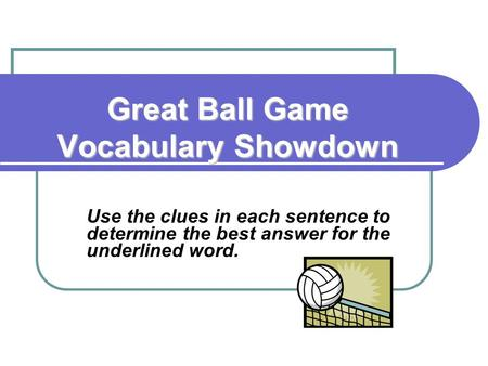 Great Ball Game Vocabulary Showdown