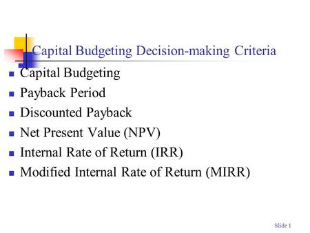 Capital Budgeting Decision-making Criteria