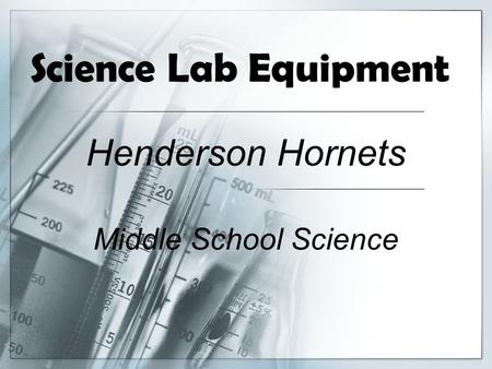 Science Lab Equipment Henderson Hornets Middle School Science.