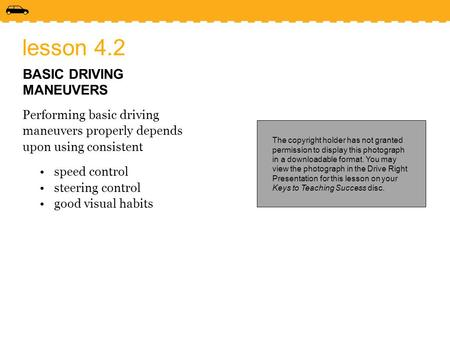 lesson 4.2 BASIC DRIVING MANEUVERS