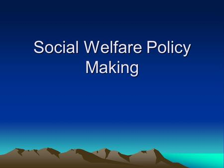Social Welfare Policy Making. The vast differences in the wealth and income of citizens in the U. S. raise questions related to why such differences exist.