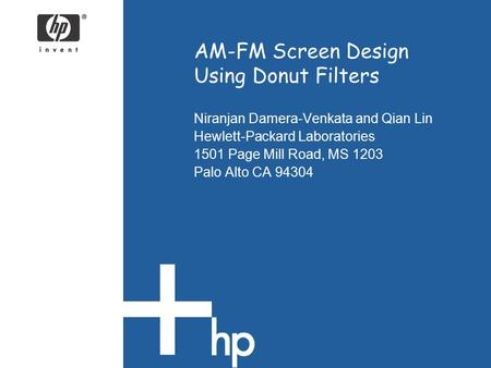 AM-FM Screen Design Using Donut Filters