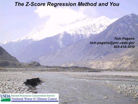 The Z-Score Regression Method and You Tom Pagano 503-414-3010.
