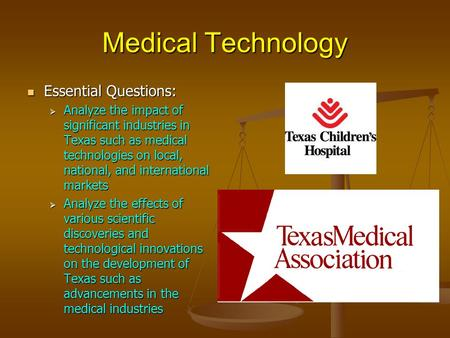 Medical Technology Essential Questions: