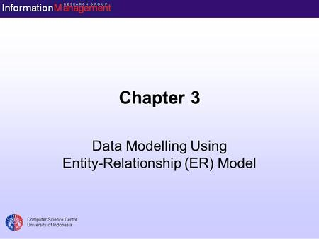 Data Modelling Using Entity-Relationship (ER) Model