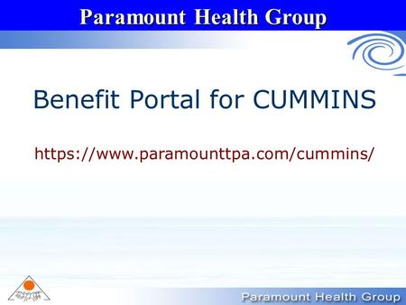 Paramount Health Group Benefit Portal for CUMMINS https://www.paramounttpa.com/cummins/