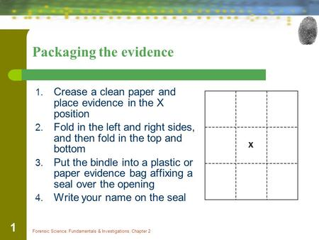 Packaging the evidence