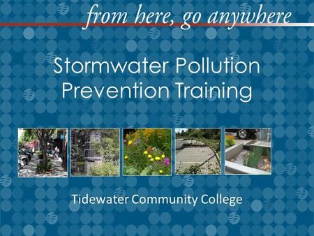 Stormwater Pollution Prevention Training Tidewater Community College.