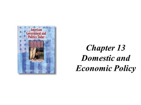Chapter 13 Domestic and Economic Policy. Five Steps in the Policy Making Process agenda building -- identifying a problem and getting it on the agenda.
