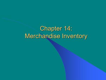 Chapter 14: Merchandise Inventory. McGraw-Hill/Irwin © The McGraw-Hill Companies, Inc., 2003 14-2 Merchandise Inventory Merchandise inventory includes.