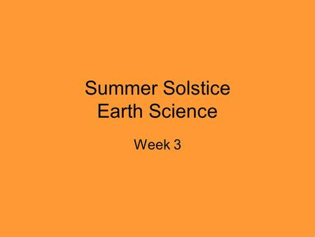 Summer Solstice Earth Science