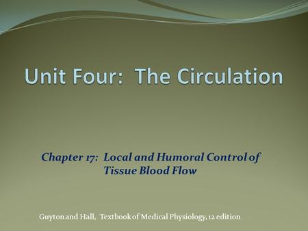 Unit Four: The Circulation