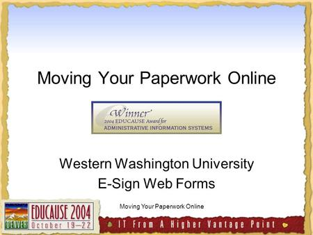 Moving Your Paperwork Online Western Washington University E-Sign Web Forms.