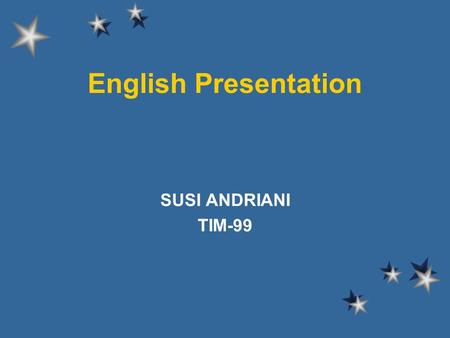 English Presentation SUSI ANDRIANI TIM-99 The Persevering Beauty of Aceh.