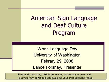 african american deaf culture essay Cultural and sociolinguistic features of the black deaf community african-american, european-american black deaf culture is shaped largely by two.