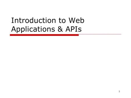 1 Introduction to Web Applications & APIs. 2 Agenda  Architecture of Web Applications Three layer architecture  Web Server (Tomcat) Installation Data.