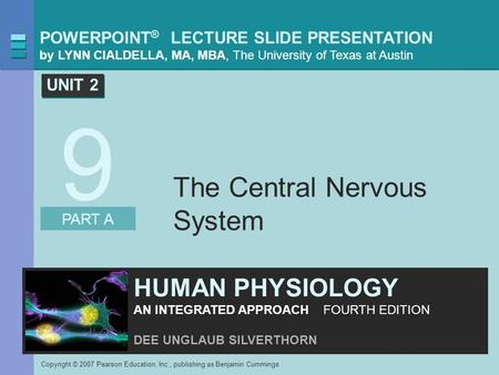 POWERPOINT ® LECTURE SLIDE PRESENTATION by LYNN CIALDELLA, MA, MBA, The University of Texas at Austin Copyright © 2007 Pearson Education, Inc., publishing.