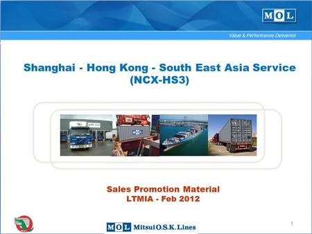 1 Shanghai - Hong Kong - South East Asia Service (NCX-HS3) Sales Promotion Material LTMIA - Feb 2012.