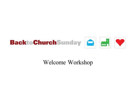 Welcome Workshop. Some Churches do ave em! Get grouchy greeters. Or you could just get rid of greeters altogether of course, but if you're trying.