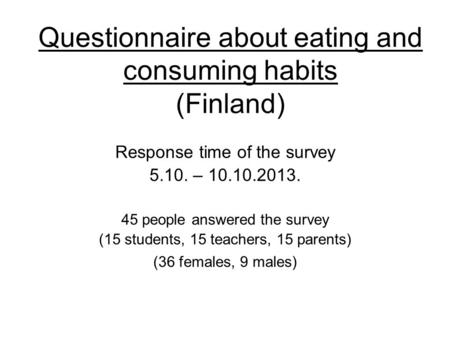 Questionnaire about eating and consuming habits (Finland)