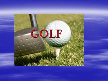 GOLF. History  It's definitely true that golf as we know it emerged in Scotland. The Scots were playing golf in its very basic form - take a club, swing.