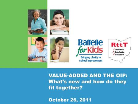VALUE-ADDED AND THE OIP: What's new and how do they fit together? October 26, 2011.