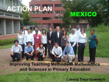ACTION PLAN MEXICO Improving Teaching Methods in Mathematics