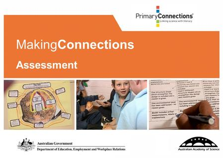 1 MakingConnections Assessment. 2 2 Facilitator/s: Date: