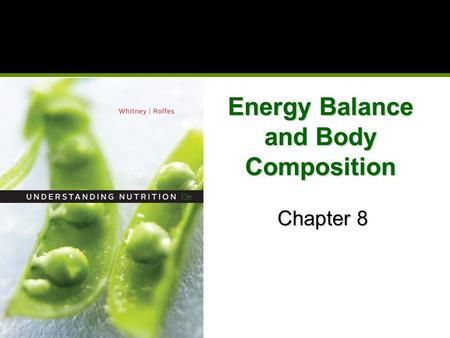 Energy Balance and Body Composition