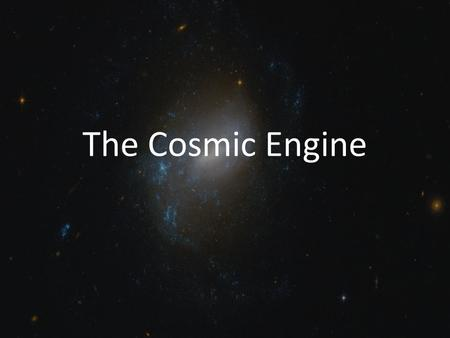 cosmic engine notes Welcome to the crÈme site contributors: brian sierawski, marcus the geant4 libraries, for the basic radiation-computation engine note that grace is excellent for publication plotting, since it is capable of saving style files.
