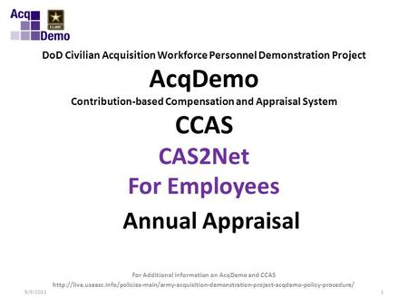 DoD Civilian Acquisition Workforce Personnel Demonstration Project AcqDemo Contribution-based Compensation and Appraisal System CCAS CAS2Net For Employees.