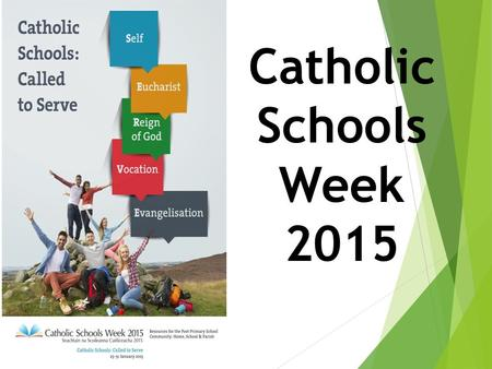 "Catholic Schools Week 2015. Pope Francis says to Young People: ""The Church needs you, your enthusiasm, your creativity and the joy that is so characteristic."