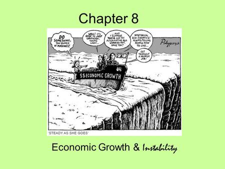 Economic Growth & Instability