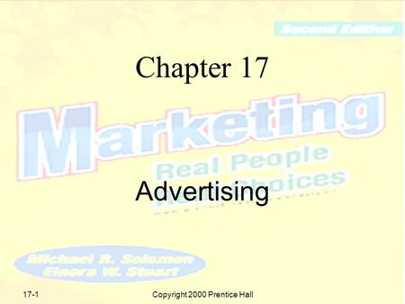 Copyright 2000 Prentice Hall17-1 Chapter 17 Advertising.