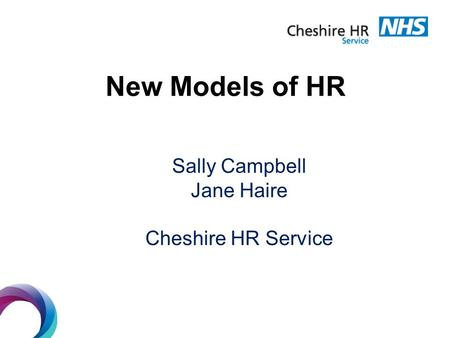 New Models of HR Sally Campbell Jane Haire Cheshire HR Service.