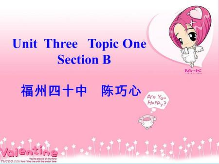 Unit Three Topic One Section B 福州四十中 陈巧心. like\love\enjoy\ be fond of doing 1. 我们在课余时间里喜欢打篮球. We like playing basketball in our spare time. We love playing.