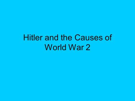 Hitler and the Causes of World War 2. Disarmament Conference After France rejected Hitler's challenge to disarm, Hitler began remilitarisation of Germany.