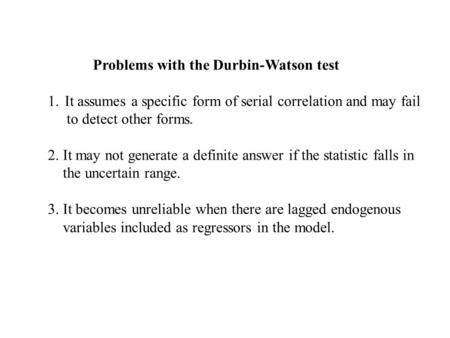 Problems with the Durbin-Watson test