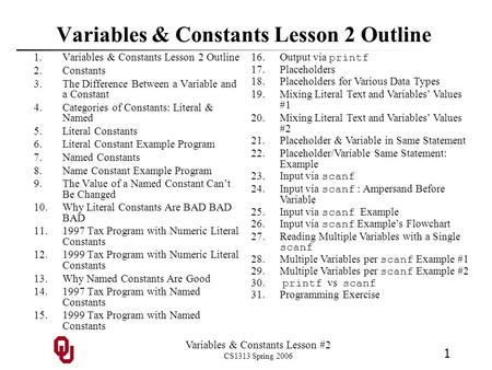Variables & Constants Lesson 2 Outline
