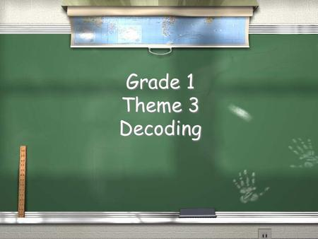 Grade 1 Theme 3 Decoding. Theme 3 Week 1 Double Final Consonants _ss _nn _tt _gg _ff _ll.