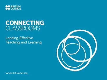 Leading Effective Teaching and Learning. Objectives 1.What are we trying to provide for young people in our schools? 2.What constitutes great teaching?