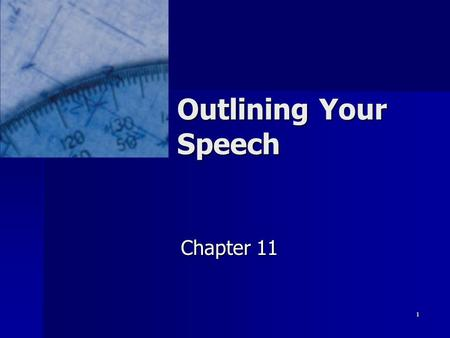 1 Outlining Your Speech Chapter 11. 2 Preparation Outline Helps prepare speech Helps prepare speech Not full text of speech Not full text of speech See.