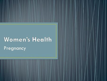 Women's Health Pregnancy.