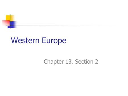 Western Europe Chapter 13, Section 2. Vocabulary Benelux Reformation Nationalism Holocaust Feudalism Berlin Wall.