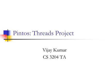 Pintos: Threads Project