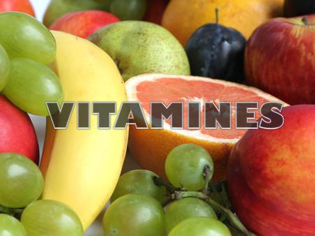 o Characteristics o Types of Vitamins o Properties o Chemical structure.