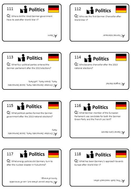 118 Q: What has been Germany's approach towards Europe after World War II? A: They both need each other. 117 Q: What energy policies did Germany turn to.